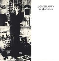 The Charlottes: Lovehappy