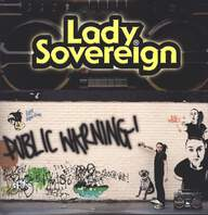 Lady Sovereign: Public Warning!