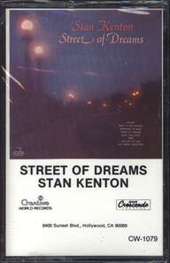 Stan Kenton: Street Of Dreams
