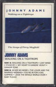 Johnny Adams: Walking On A Tightrope – The Songs Of Percy Mayfield