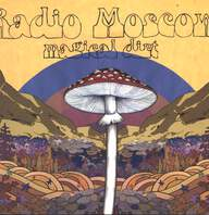 Radio Moscow (2): Magical Dirt