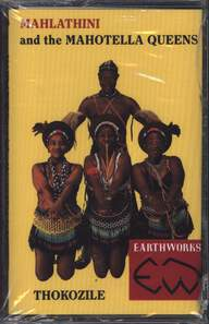 Mahlathini And The Mahotella Queens/Makgona Tsohle Band: Thokozile