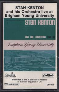 Stan Kenton And His Orchestra: Live At Brigham Young University