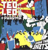 Ted Leo / Pharmacists: Shake The Sheets