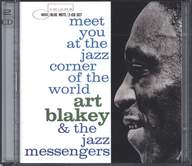 Art Blakey & The Jazz Messengers: Meet You At The Jazz Corner Of The World