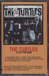 The Turtles: It Ain't Me Babe