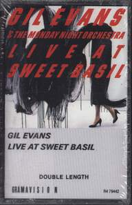 Gil Evans/The Monday Night Orchestra: Live At Sweet Basil