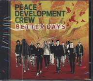 Peace Development Crew: Better Days