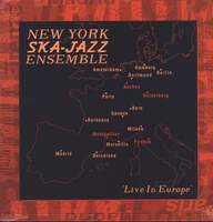New York Ska Jazz Ensemble: Live In Europe