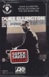 Duke Ellington: Recollections Of The Big Band Era
