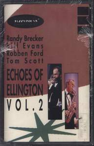 Dianne Reeves / Randy Brecker / Tom Scott / Robben Ford / Bill Evans (3): Echoes Of Ellington Vol. 1