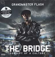 Grandmaster Flash: The Bridge. Concept Of A Culture