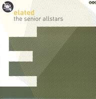 The Senior Allstars: Elated