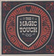The Magic Touch: Love & Hate & Politricks