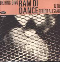 Dr. Ring-Ding & The Senior Allstars: Ram Di Dance