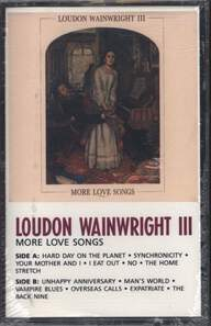 Loudon Wainwright III: More Love Songs
