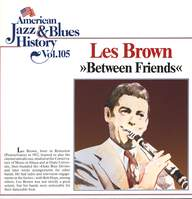 Les Brown: Between Friends