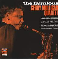 Gerry Mulligan Quartet: The Fabulous Gerry Mulligan Quartet