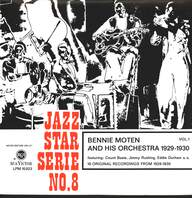 Bennie Moten And His Orchestra: Vol. 1 - 16 Original Recordings From 1929-1930