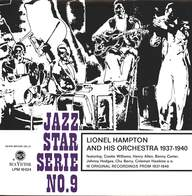 Lionel Hampton And His Orchestra: Lionel Hampton And His Orchestra 1937 - 1940