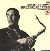 Dexter Gordon: The Tower Of Power!