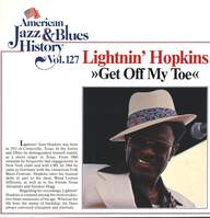 Lightnin Hopkins: Get Off My Toe