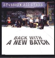 Stubborn Allstars: Back With A New Batch