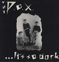 P.O.X.: It's So Dark