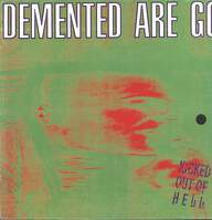 Demented Are Go: Kicked Out Of Hell