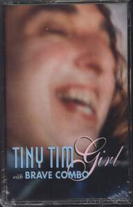 Tiny Tim/Brave Combo: Girl