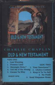 Charlie Chaplin (2): Old & New Testament
