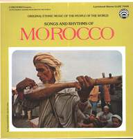 Unknown Artist: Songs And Rhythms Of Morocco