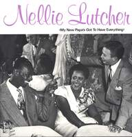 Nellie Lutcher: My New Papa's Got To Have Everything
