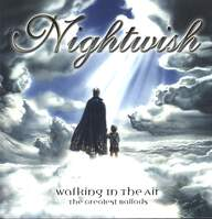 Nightwish: Walking In The Air (The Greatest Ballads)
