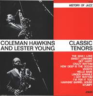 Coleman Hawkins / Lester Young: Classic Tenors