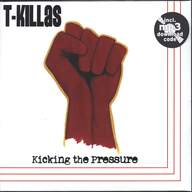 T-Killas: Kicking The Pressure