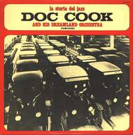 Cook's Dreamland Orchestra/Doc Cook And His Dreamland Orchestra: Chicago