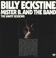 Billy Eckstine: Mister B. And The Band