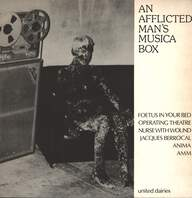 Various: An Afflicted Man's Musica Box