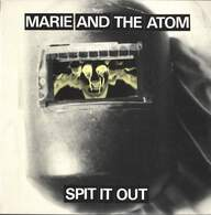 Marie And The Atom: Spit It Out