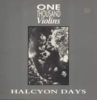 One Thousand Violins: Halcyon Days