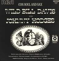 Wild Bill Davis/Johnny Hodges: Con Soul And Sax