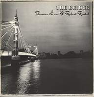 Thomas Leer/Robert Rental: The Bridge