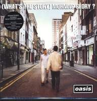 Oasis (2): (What's The Story) Morning Glory?