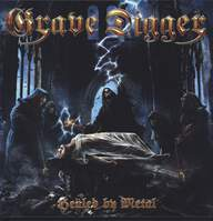 Grave Digger (2): Healed By Metal