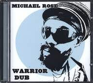 Michael Rose: Warrior Dub