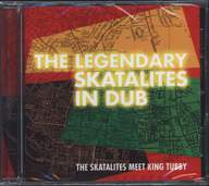 The Skatalites/King Tubby: The Legendary Skatalites In Dub