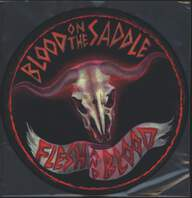 Blood on the Saddle: Flesh & Blood