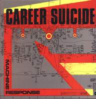 Career Suicide: Machine Response