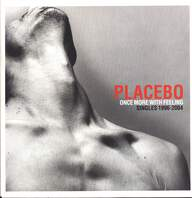 Placebo: Once More With Feeling - Singles 1996-2004